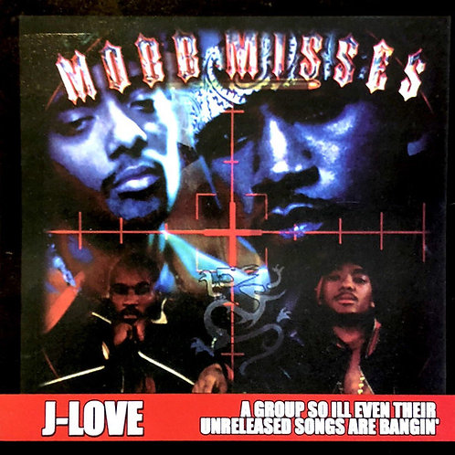 J-Love - Mobb Deep - Mobb Misses 1
