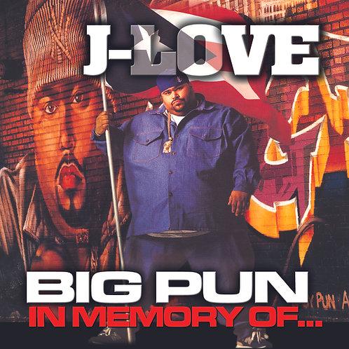 J-Love - Big Pun - In Memory Of