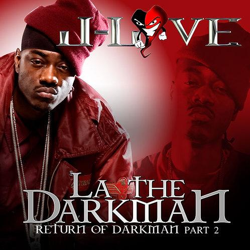 J-Love - LA the Darkman - Return of the Darkman 2