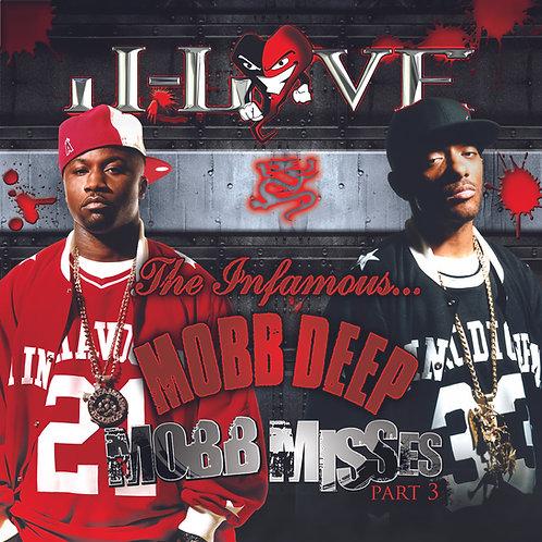 J-Love - Mobb Deep - Mobb Misses 3