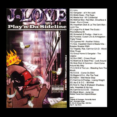 J-Love - Playin Da Sidelines