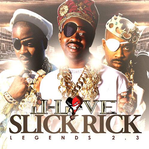 J-Love - Slick Rick - Legends Vol 2.3