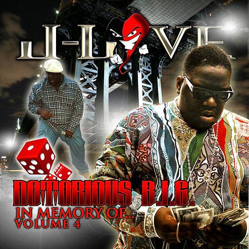 J-Love - Notorious B.I.G - In Memory Of vol 4