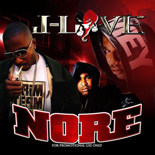 J-Love - Noreaga - Nore