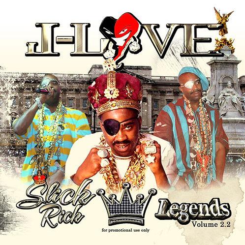 J-Love - Slick Rick - Legends vol 2.2