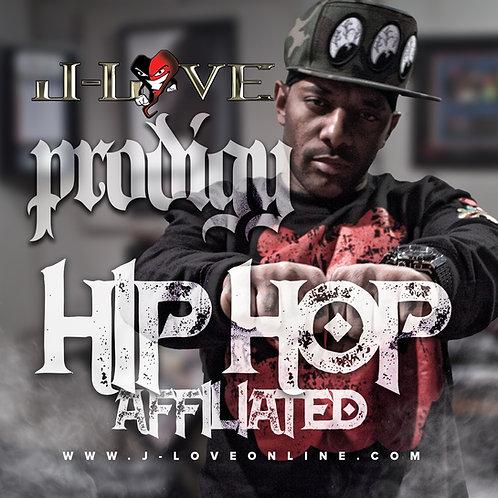 J-Love - Prodigy - Hip Hop Affiliated
