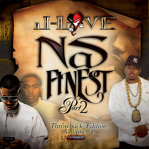 J-Love - Nas Finest 2 throwback edition vol 4