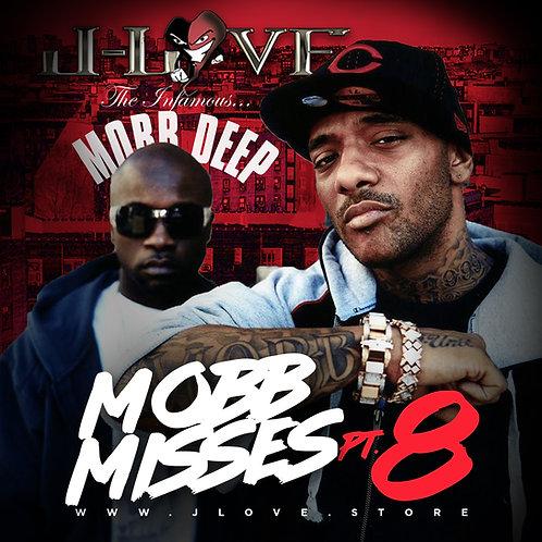 J-Love - Mobb Deep - Mobb Misses 8