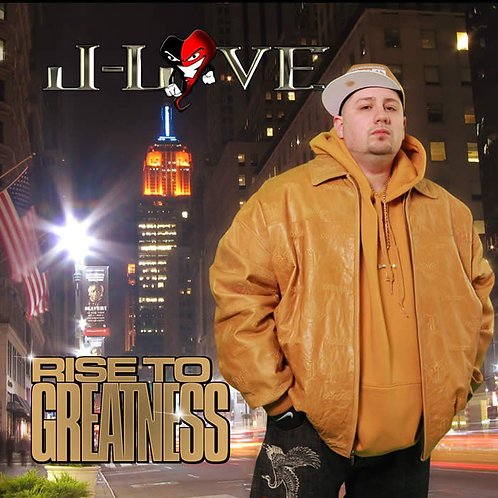 J-Love - Rise To Greatness