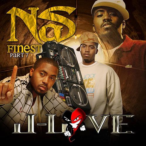 J-Love - Nas Finest Pt 7