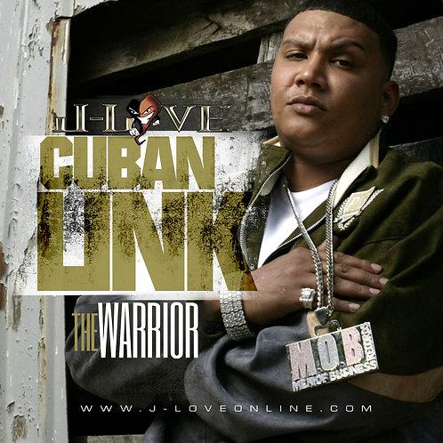 J-Love - Cuban Link - The Warrior