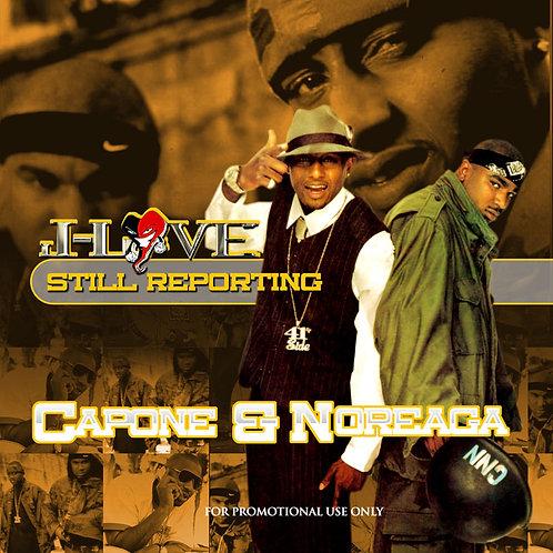 J-Love - Capone & Noreaga - Still Reporting
