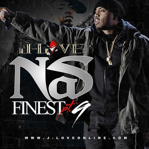 J-Love - Nas Finest Pt 9