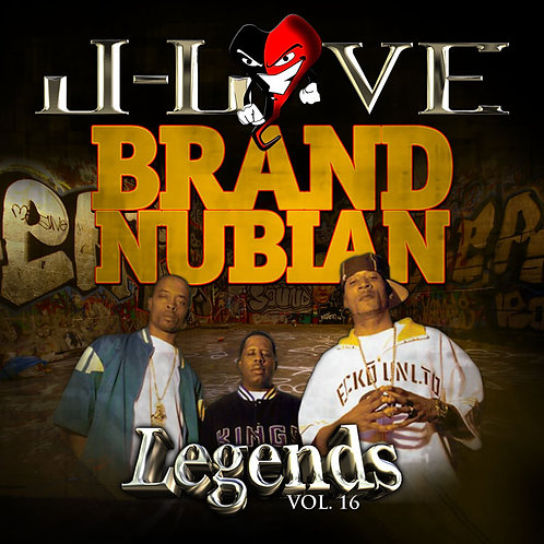 J-Love - Brand Nubian - Legends vol 16