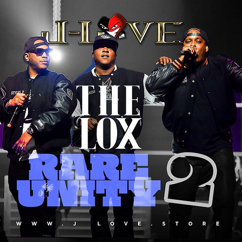 J-Love - The Lox - Rare Unity vol 2