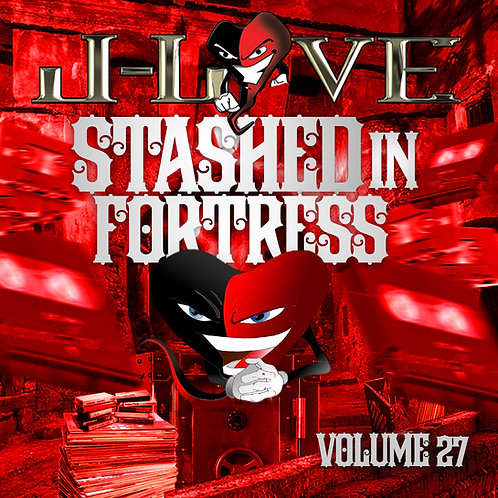 J-Love - Stashed in the Fortress vol 27