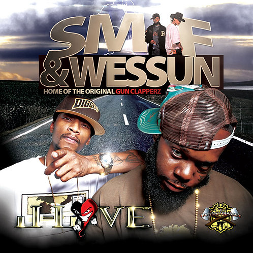 J-Love - Smif & Wesson- Home of the Original Gunn Clapperz