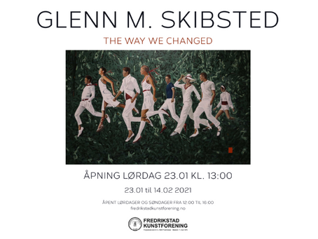 "Glenn Skibsted ""The way we changed"