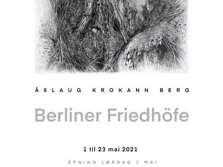 Åslaug Krokann Berg: Berliner Friedhöfe serien 2019 – 2021
