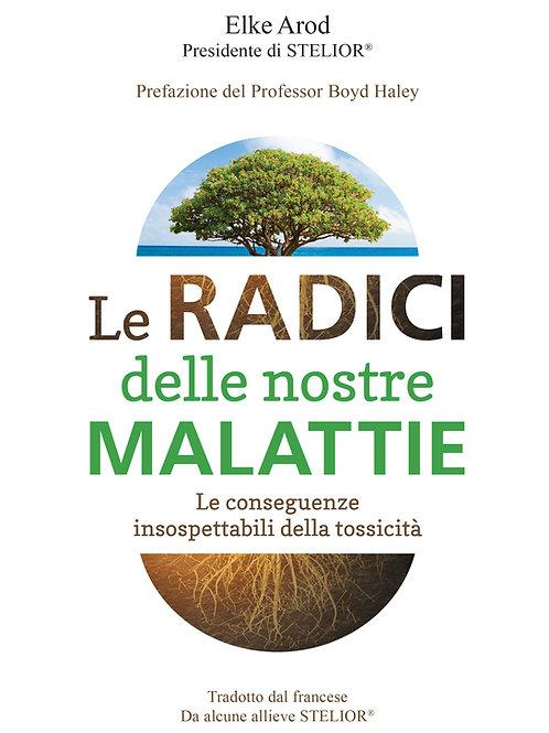 """Libro """"Le Radici delle nostre Malattie"""""""