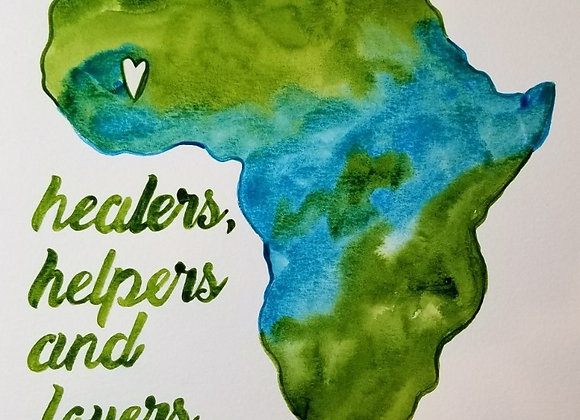 The World Needs More/Be One...Original Watercolour Turq. & Green