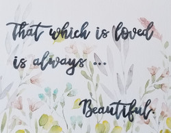 That Which is Loved...