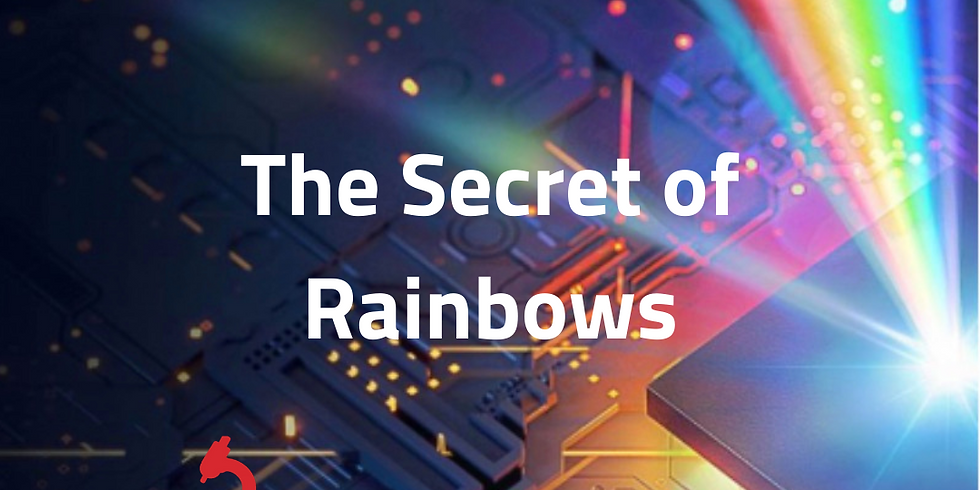 The Secret of Rainbows 3rd - 5th class