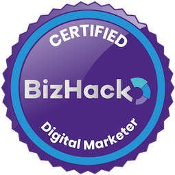 Certified BizHack Digital Marketer