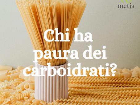 Chi ha paura dei carboidrati?