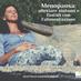 Menopausa: alleviare sintomi e fastidi con l'alimentazione