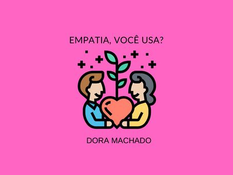 Empatia, você usa?
