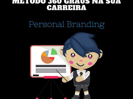 Formação em Personal Branding - Método 360 graus na Sua Carreira