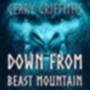 Down-From-Beast-Mountain.jpg