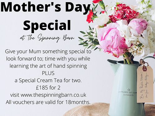 Mother's Day Special Hand Spinning Workshop plus Cream Tea