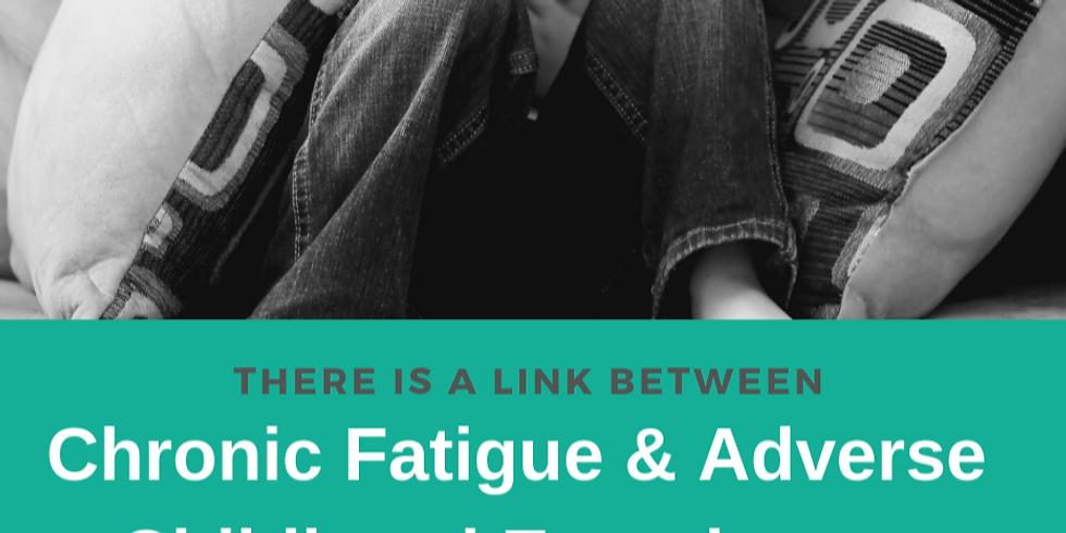 Understanding the link between Chronic Fatigue and Childhood