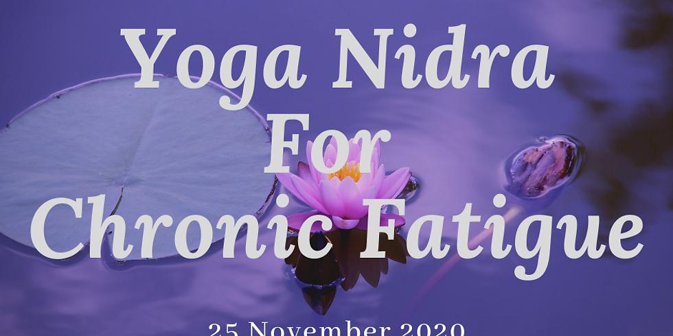 Yoga Nidra for Chronic Fatigue 25 Nov