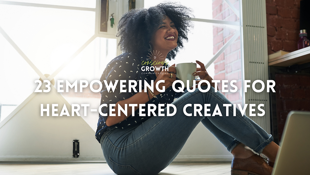 """Blog header: """"23 empowering quotes for heart-centered creatives"""" with a woman sitting on the ground smiling and drinking out of a coffee mug"""
