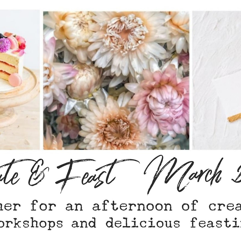 Create & Feast // March 2020 // Mother's Day Weekend!