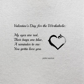 Valentine's Day for the Workaholic.jpg
