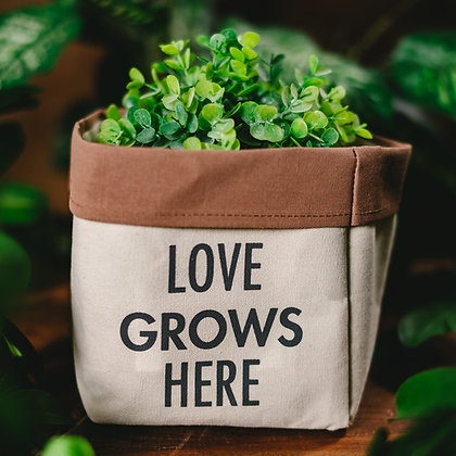 Love Grows - Canvas Planter Cover