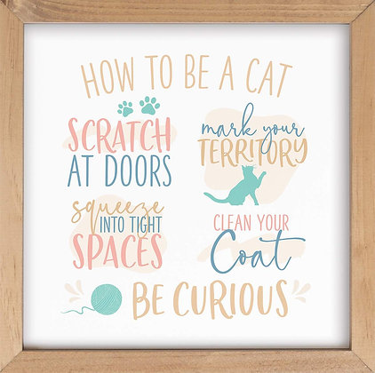 How to Be a Cat Sign