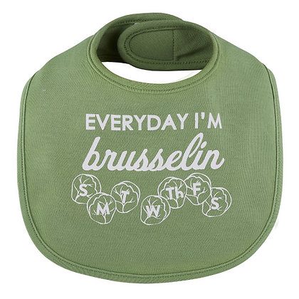 Everyday I'm Brusselin Bib 3-12 mo