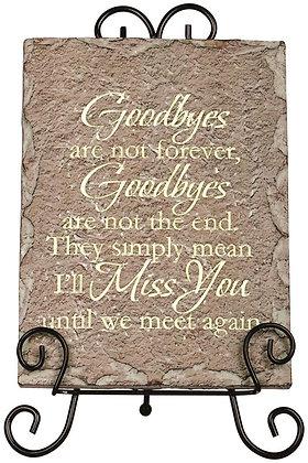 Goodbyes - Memorial Plaque