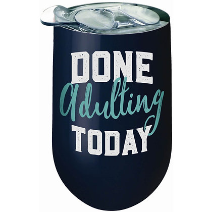 Done Adulting Stainless Wine Tumbler