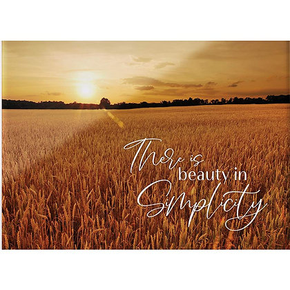 There is Beauty in Simplicity Glossy Sign