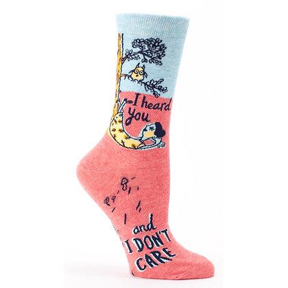 I heard you, Don't Care Crew Socks