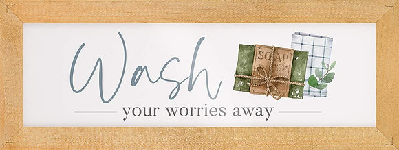 Wash Your Worries Away Glossy Sign