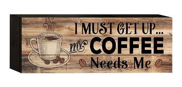 Coffee Needs Me Pallet Decor