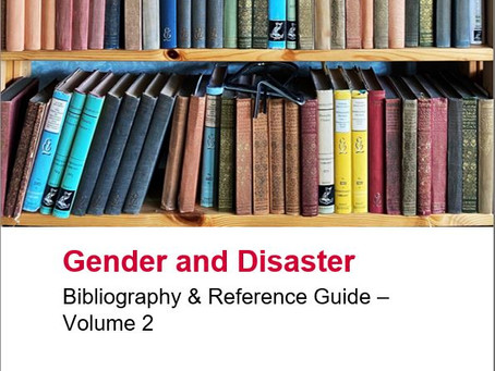 New Editions to the Gender and Disaster Reference Guides Series.