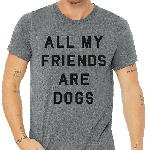 All My Friends Are Dogs